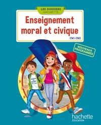 Christophe Saïsse et Esther Boissière - Enseignement moral et civique CM1-CM2 - Nouveaux programmes.