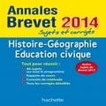 Christophe Saïsse - Histoire-Géographie Education civique Brevet - Sujets et corrigés.