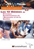 Christophe Saubin et F Coustau - Les 13 thèmes de Principes Fondamentaux de l'Economie et de la Gestion 2de GT - Enseignement d'exploration.