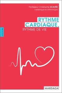 Christophe Scavée - Rythme cardiaque, rythme de vie.
