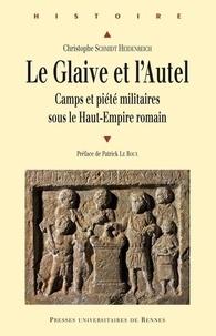Le glaive et lautel - Camps et piété militaires sous le Haut-Empire romain.pdf