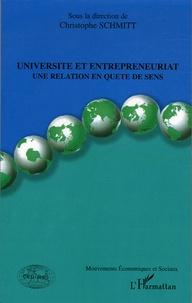 Christophe Schmitt - Université et entrepreneuriat - Un relation en quête de sens Tome 1.