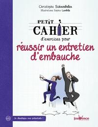 Christophe Schnoebelen - Petit Cahier d'exercice pour réussir un entretien d'embauche.