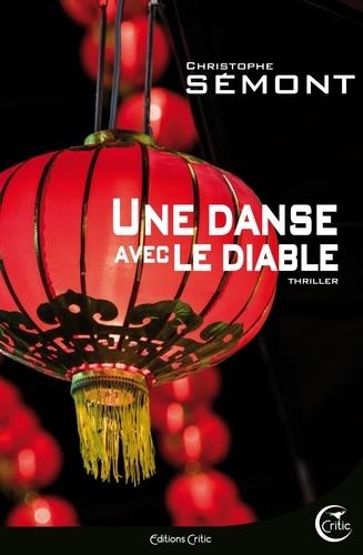 Christophe Sémont - Une danse avec le diable.