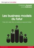 Christophe Sempels et Jonas Hoffmann - Les Business Models du futur - Créer de la valeur dans un monde aux ressources limitées.