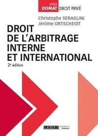 Droit de l'arbitrage interne et international - Christophe Seraglini pdf epub