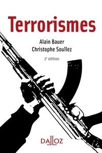 Christophe Soullez et Alain Bauer - Terrorismes.