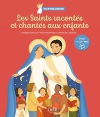 Christophe Sperissen et Michel Wackenheim - Les Saints racontés et chantés aux enfants. 1 CD audio MP3