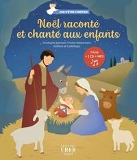 Christophe Sperissen - Noël raconté et chanté aux enfants.
