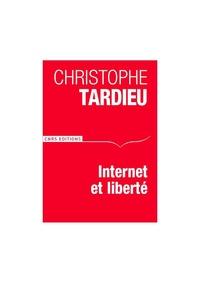Christophe Tardieu - Internet et libertés.