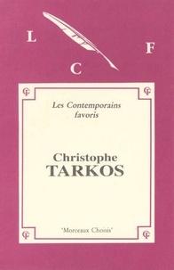 Christophe Tarkos - MORCEAUX CHOISIS de Christophe TARKOS.