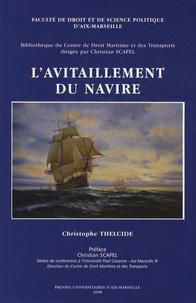 Christophe Thelcide - L'avitaillement du navire.