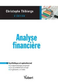 Christophe Thibierge - Analyse financière.
