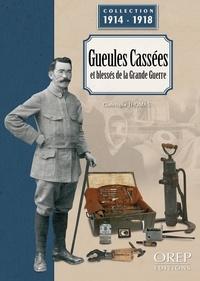 Christophe Thomas - Gueules cassées et blessés de la Grande Guerre.