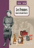 Christophe Thomas - Les femmes dans la Grande Guerre.
