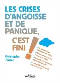 Christophe Tissier - Les crises d'angoisse et de panique c'est fini !.