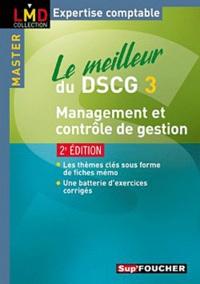 Christophe Torset et Larry Bensimhon - Le meilleur du DSCG 3 Management et contrôle de gestion.