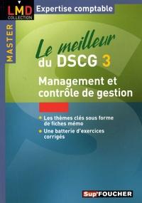 Christophe Torset et Larry Bensimon - Le meilleur du DSCG3 - Management et contrôle de gestion.