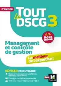Christophe Torset et Larry Bensimhon - Tout le DSCG 3 - Management et contrôle de gestion - 2ème édition - Révision et entraînement.