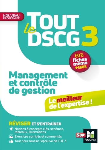Tout le DSCG 3 - Management et contrôle de gestion - Révision et entraînement