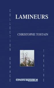 Christophe Tostain - Lamineurs : théâtre.