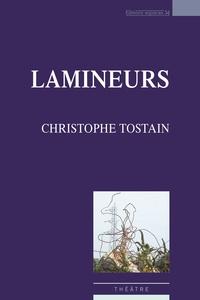Christophe Tostain - Lamineurs.