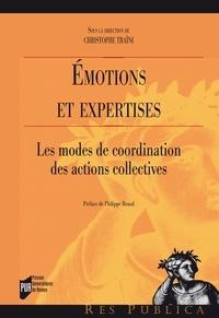 Christophe Traïni - Emotions et expertises - Les modes de coordination des actions collectives.