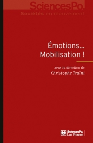 Christophe Traïni - Emotions... mobilisation !.