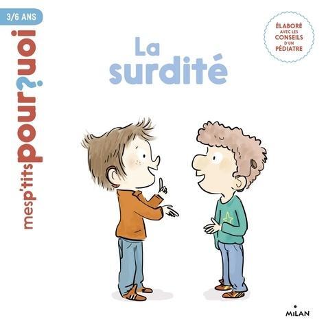 Zelda Zonk et Christophe Tranchant - La surdité.