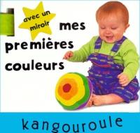 Christophe Tranchant - MES PREMIERES COULEURS. - Avec miroir.
