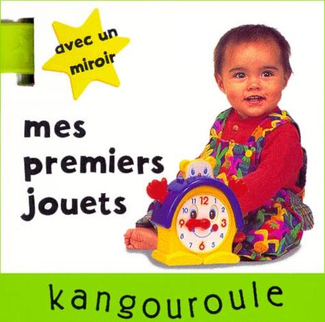 Christophe Tranchant - MES PREMIERS JOUETS. - Avec miroir.
