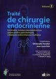 Christophe Trésallet et Jean-Louis Peix - Traité de chirurgie endocrinienne - Volume 2, Surrénales, tumeurs neuroendocrines gastro-entéro-pancréatiques, néoplasies endocriniennes multiples.