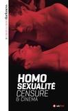 Christophe Triollet - Homosexualité, censure & cinéma.