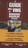 Christophe Tupinier - Le guide des vins de Bourgogne-Beaujolais.