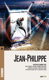 Christophe Turpin - Jean-Philippe (scénario du film).