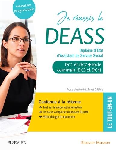 Je réussis le DEASS Diplôme d'Etat d'Assistant de Service Social. DC1 et DC2 + socle commun (DC3 et DC4)