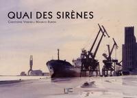 Christophe Verdier et Maurice Duron - Quai des sirènes.