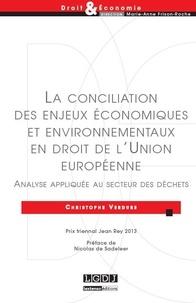 Christophe Verdure - Conciliation des enjeux économiques et environnementaux en droit de l'Union européenne.