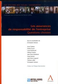 Christophe Verdure - Les assurances de responsabilité de l'entreprise - Questions choisies.
