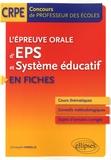 Christophe Verselle - L'épreuve orale d'EPS et système éducatif en fiches.