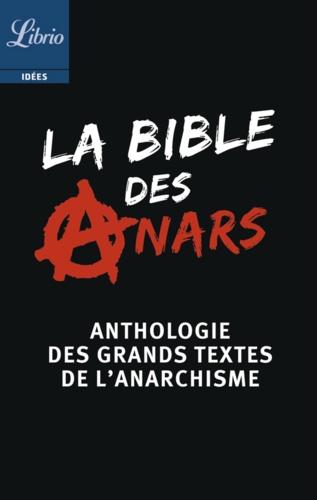 La bible des anars - Format ePub - 9782290118801 - 2,99 €