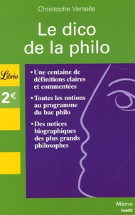 Christophe Verselle - Le dico de la philo.