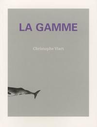 Christophe Viart - La gamme.