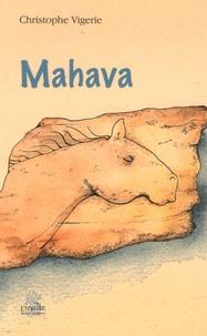 Christophe Vigerie - Mahava.