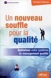 Christophe Villalonga - Un nouveau souffle pour la qualité - Optimisez votre système de management qualité.