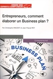 Christophe Vincent - Entrepreneurs, comment élaborer un business plan ?.