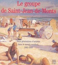Le groupe de Saint-Jean-de-Monts - Deux générations dartistes dans le marais vendéen 1892-1950.pdf