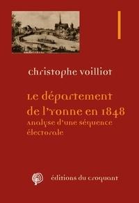 Christophe Voilliot - Le département de l'Yonne en 1848 - Analyse d'une séquence électorale.