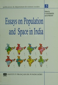 Christophe Z. Guilmoto et Alain Vaguet - Essays on population and space in India.