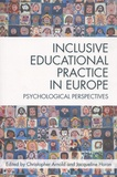 Christopher Arnold et Jacqueline Horan - Inclusive Educational Practice in Europe - Psychological Perspectives.